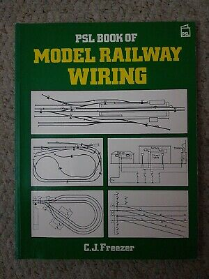 PSL Book Of Model Railway Wiring, Very Good Condition Book, C.J. Freezer, ISBN 9 • 7£