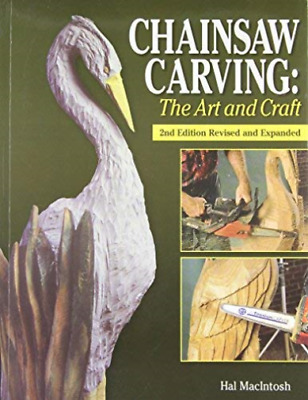 Macintosh Hal-Chainsaw Carving BOOK NEUF • 23.66£