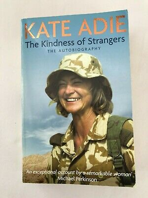 £7.90 • Buy Signed Copy: 'The Kindness Of Strangers By Kate Adie. Autobiography, Paperback