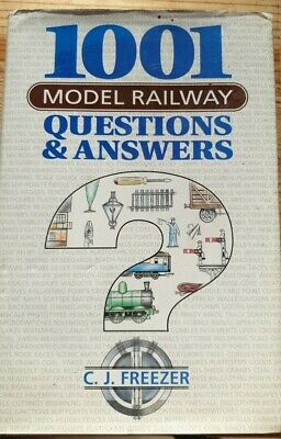 1001 Model Railway Questions And Answers, Book By CJ Freezer In Hardback  • 1.90£