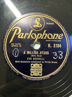 """£8 • Buy EVE BOSWELL - A Million Stars / Don't Ever Leave Me PARLOPHONE 10"""" 78rpm"""