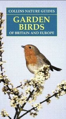 £5.99 • Buy Garden Birds Of Britain & Europe (Collins Nature Guides) [Paperback].Brand New