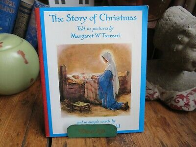 The Story Of Christmas In Pictures & Simple Words Margaret W. Tarrant, Bamfield • 4.95£