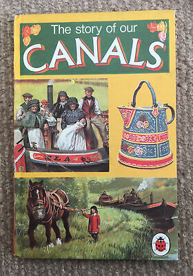 Vintage Ladybird The Story Of Our Canals Book Series 601 VGC Matt Board. • 8.50£