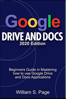 AU20.20 • Buy S Page William-Google Drive & Docs 2020 /E (US IMPORT) BOOK NEW