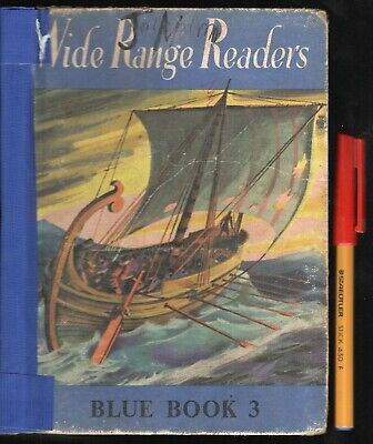 £3.30 • Buy WIDE RANGE READERS Blue Book 3. 1965 Hardcover. 144 Pages. Sound; Scruffy Cover.