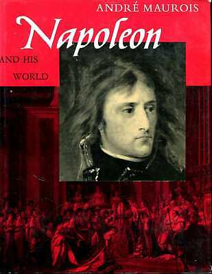 £12.15 • Buy Maurois, Andre NAPOLEON AND HIS WORLD 1969 Hardback BOOK