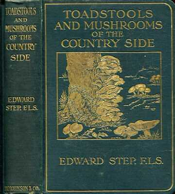 £27.65 • Buy Step, Edward TOADSTOOLS AND MUSHROOMS OF THE COUNTRYSIDE, A POCKET GUIDE TO THE