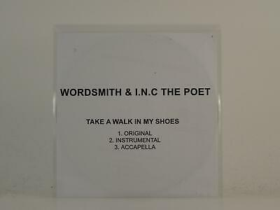 WORDSMITH AND I.N.C THE POET TAKE A WALK IN MY SHOES 3 Track Promo CD Single Whi • 3.27£