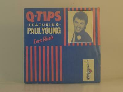 $ CDN6.04 • Buy QTIPS FT PAUL YOUNG LOVE HURTS (60) 2 Track 7  Single Picture Sleeve REWIND RECO