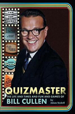 AU70.08 • Buy Quizmaster: The Life & Times & Fun & Games Of Bill Cullen By Nedeff, Adam (Pa…