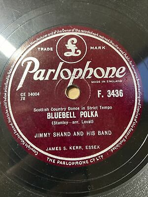 £8 • Buy Jimmy Shand And His Band - The Veleta / Bluebell Polka 10  78rpm