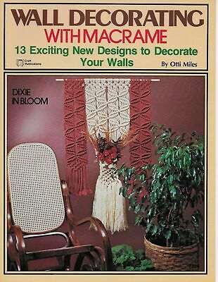 $12.97 • Buy Vintage Macrame Wall Hangings Pattern Book Home Decor Wall Decorating Otti Miles