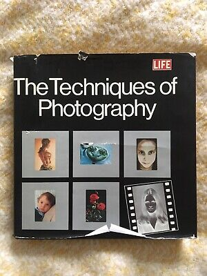 The Techniques Of Photography, Time-Life, Hardback Book, 1976 Life Magazine. • 3.80£