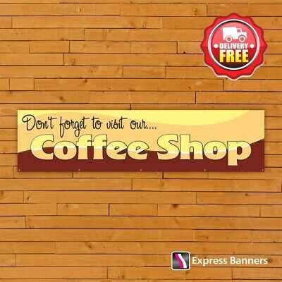 £25.95 • Buy Visit Our Coffee Shop PVC Banners Garden Centre Cafe Outdoor Signage Displays