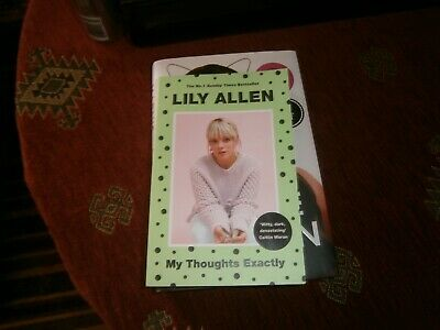 AU18.02 • Buy My Thoughts Exactly By Lily Allen (Paperback / AUTOGRAPHED BOOK