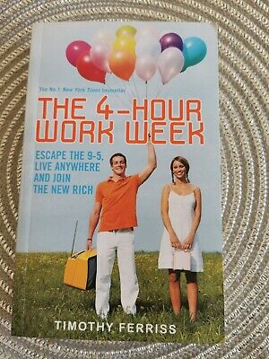 AU9.95 • Buy The 4-hour Work Week: Escape The 9-5, Live Anywhere And Join The New Rich By Ti…