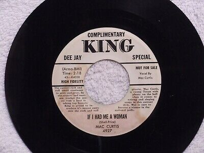 MAC CURTIS If I Had Me A Woman KING 4927 DJ ROCKABILLY • 61.84£