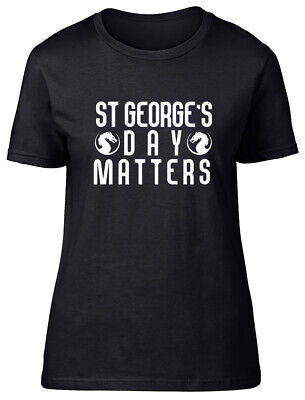 £9.99 • Buy St George's Day Matters Fitted Womens Ladies T Shirt
