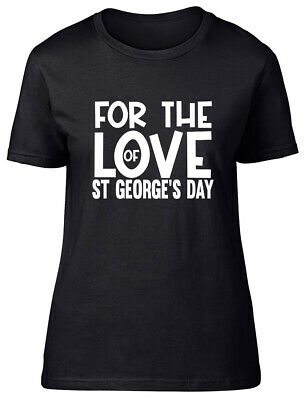 £9.99 • Buy For The Love Of St George's Day Fitted Womens Ladies T Shirt