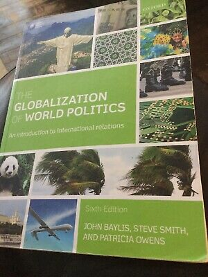 The Globalization Of World Politics: An Introduction To International Relations • 3£