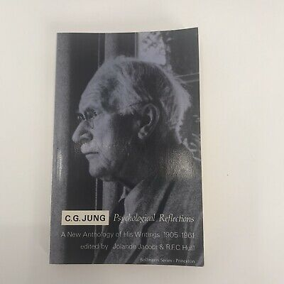 C.G. Jung Psychological Reflections : A New Anthology Of His Writings, 1905-1961 • 8.58£