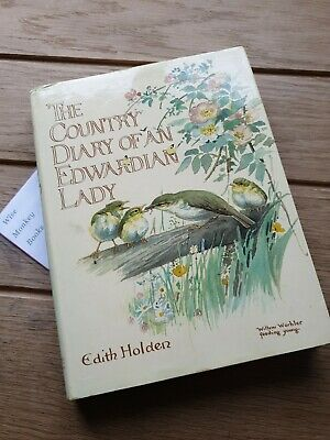 £19 • Buy The Country Diary Of An Edwardian Lady By Edith Holden 1982 Illustrated Hardback