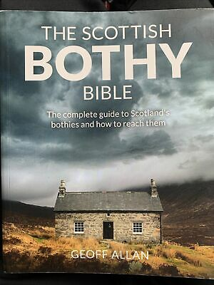 £8.99 • Buy The Scottish Bothy Bible : The Complete Guide To Scotland's Bothies