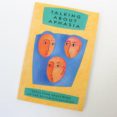 £7.52 • Buy Talking About Aphasia By Susie Parr; Sally Byng; Sue Gilpin