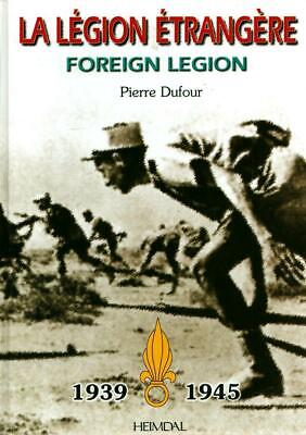 £22.29 • Buy The Foreign Legion 1939-45 English And French Edition Hardcover Heimdal U1