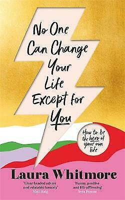 £7.82 • Buy No One Can Change Your Life Except For You: The Sunday Times Bestseller, Whitmor