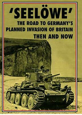 £29.95 • Buy Seelowe - The Road To Germany's Planned Invasion Of Britain - Then And Now