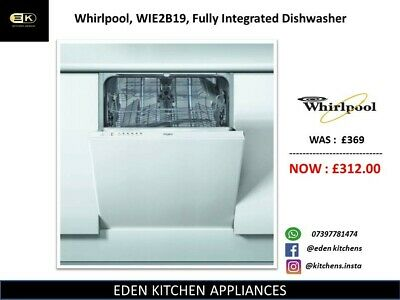 View Details  Whirlpool, WIE2B19, Fully Integrated Dishwasher '' BRAND NEW '' • 366.00£