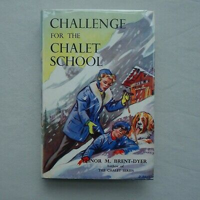 £95 • Buy Elinor M. Brent-Dyer - Challenge For The Chalet School - 1st Edition 1966