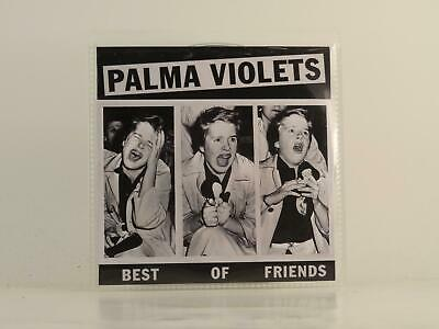 £3.26 • Buy PALMA VIOLETS BEST OF FRIENDS (D82) 1 Track Promo CD Single Picture Sleeve ROUGH