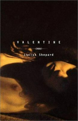 £5.75 • Buy Valentine By Shepard, Lucius , Hardcover