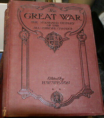 £49 • Buy WW1. THE GREAT WAR. H.W. WILSON. 13 VOLUMES With TEXT PHOTOS & PRINTS