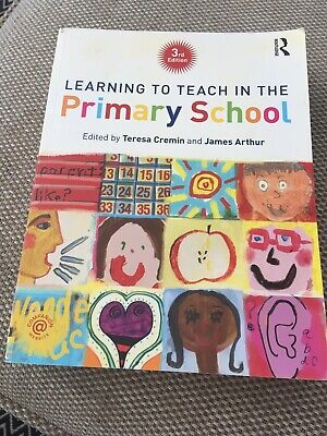 £3.50 • Buy Learning To Teach In The Primary School - 3rd Ed., Teresa Cremin & James Arthur