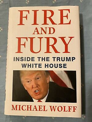 AU1.32 • Buy Fire And Fury: Inside The Trump White House By Michael Wolff (2018, Hardcover)