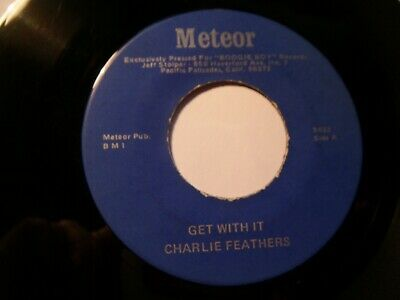 £15 • Buy ROCKABILLY 45 - CHARLIE FEATHERS - Get With It  USA 70's