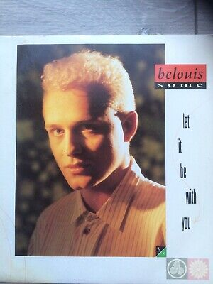 £1.60 • Buy BELOUIS SOME Let It Be With You 1987 Tested R 6154 Plays Great