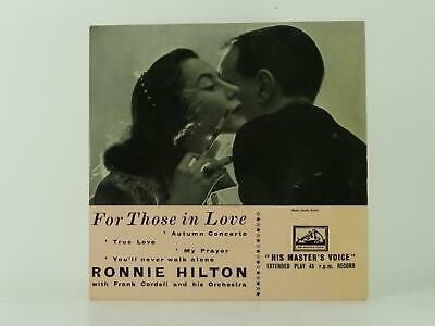 £3.41 • Buy RONNIE HILTON FOR THOSE IN LOVE (62) 4 Track 7  Single Picture Sleeve HIS MASTER