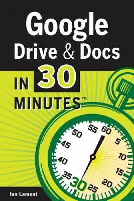 AU2215 • Buy Google Drive & Docs In 30 Minutes By Ian Lamont