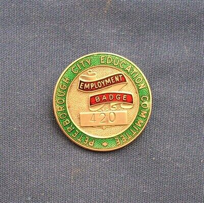 £7.99 • Buy Rare Peterborough City Education Committee Youth Employment Enamel Badge No 420