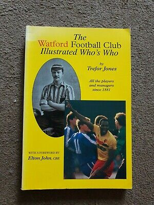 £40 • Buy The Watford Football Club Illustrated Who's Who. 1996 1st Ed