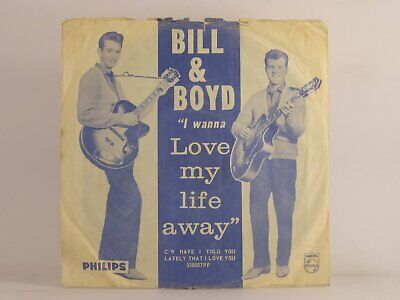 £3.41 • Buy BILL & BOYD I WANNA LOVE MY LIFE AWAY (93) 2 Track 7  Single Picture Sleeve PHIL