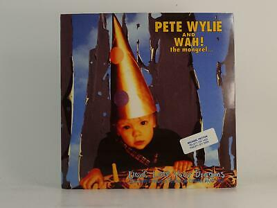 £3.41 • Buy PETE WYLIE AND WAH! DON'T LOSE YOUR DREAMS (71) 2 Track 7  Single Picture Sleeve