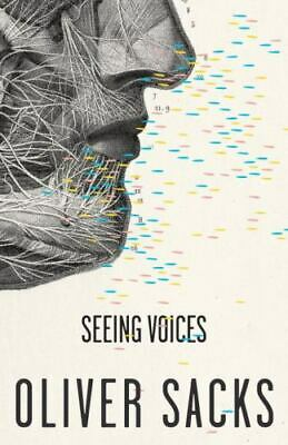£2.78 • Buy Seeing Voices By Sacks, Oliver , Paperback