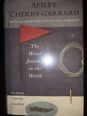 £16.99 • Buy The Worst Journey In The World By Apsley Cherry-Garrard Hardcover Paul Theroux