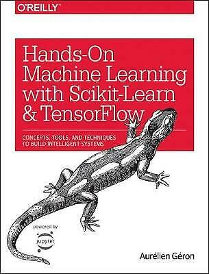 £15 • Buy Hands-On Machine Learning With Scikit-Learn And TensorFlow By Aurelien Geron